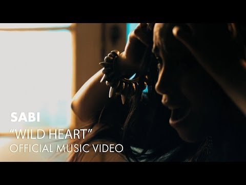 Sabi - Wild Heart [Official Music Video]