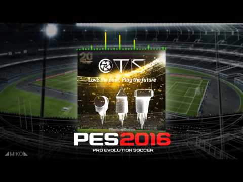 CTS - Love The Past Play The Future (Ost. PES 2016)