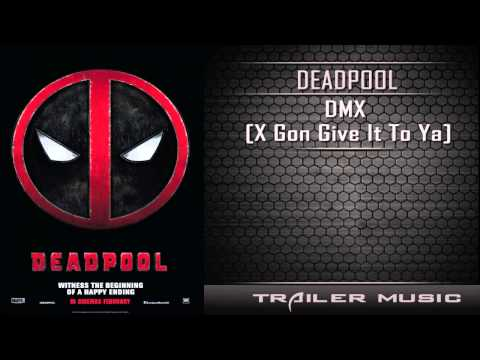 Deadpool Official Red Band Trailer Song #3 | DMX - X Gon Give It To Ya