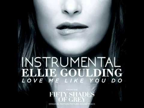 Ellie Goulding - Love me like you do(Instrumental)