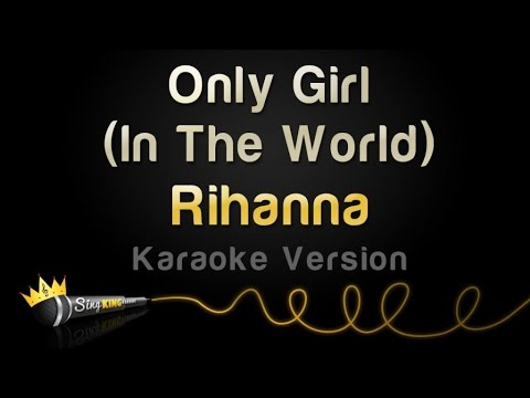 Rihanna - Only Girl (In The World) (Karaoke Version)
