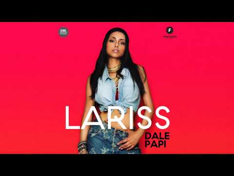 Lariss - Dale Papi (Extended Version)